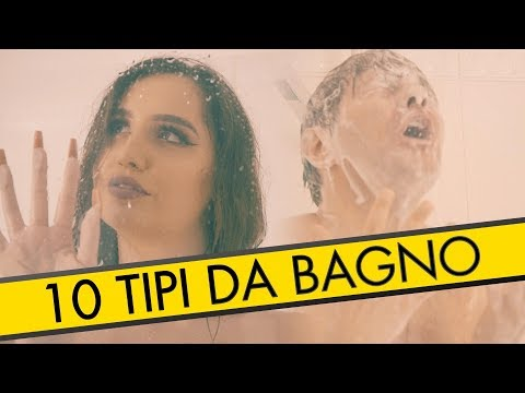 10 TIPI DA BAGNO - PARODIA - iPantellas