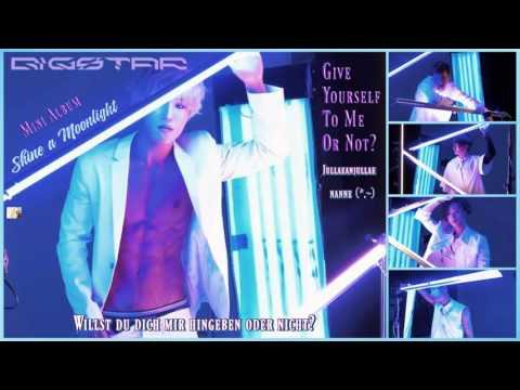 Bigstar (빅스타)   Give Yourself To Me Or Not?  (줄래 안줄래) k-pop [geman Sub] Mini Album Shine a Moonlight