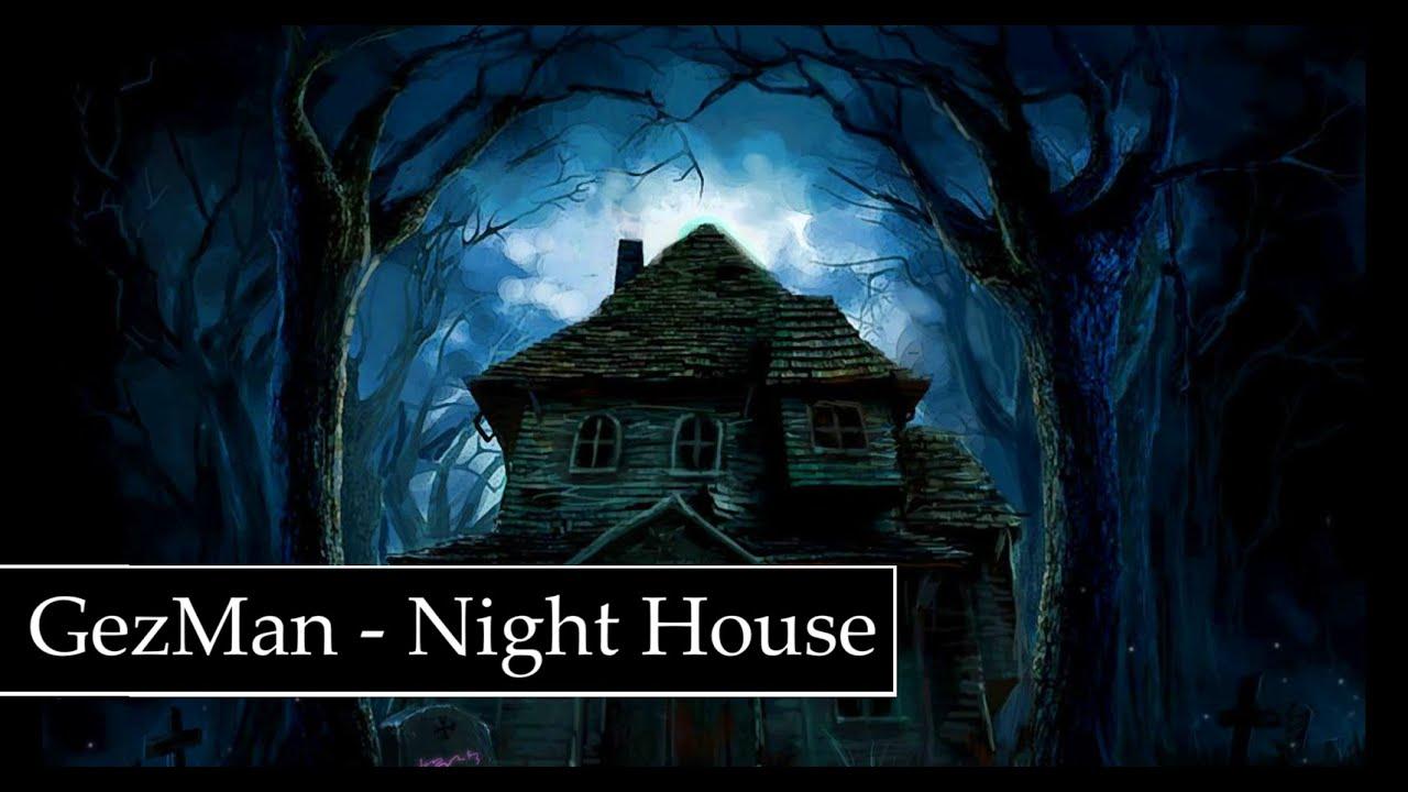 GezMan - Night House