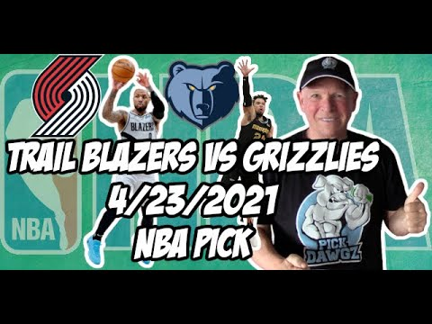 Portland Trail Blazers vs Memphis Grizzlies 4/23/21 Free NBA Pick and Prediction NBA Betting Tips