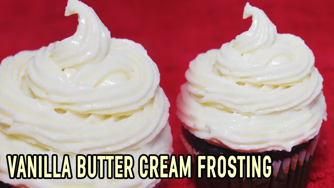 Vanilla Buttercream Frosting | Easy Icing Recipe For Cakes ...