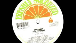 Surf Dudes - Ride The Wave (Hi Tide) [1996]
