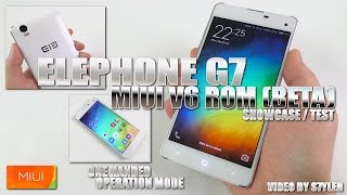 Elephone G7 MIUI v6 - 5.3.17 Beta ROM Ported by Magnat.mg - Showcase/Preview/Test