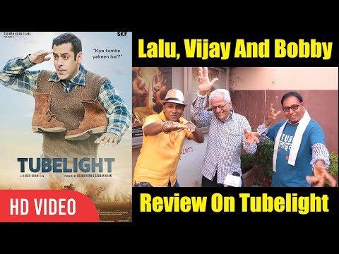 Lalu, Vijay And Bobby Review On Tubelight | Salman Khan, Sohail Khan, Kabir | Tubelight Movie Review