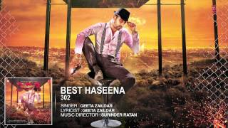 Geeta zaildar: Best Haseena Full Song (Audio) | Album: 302