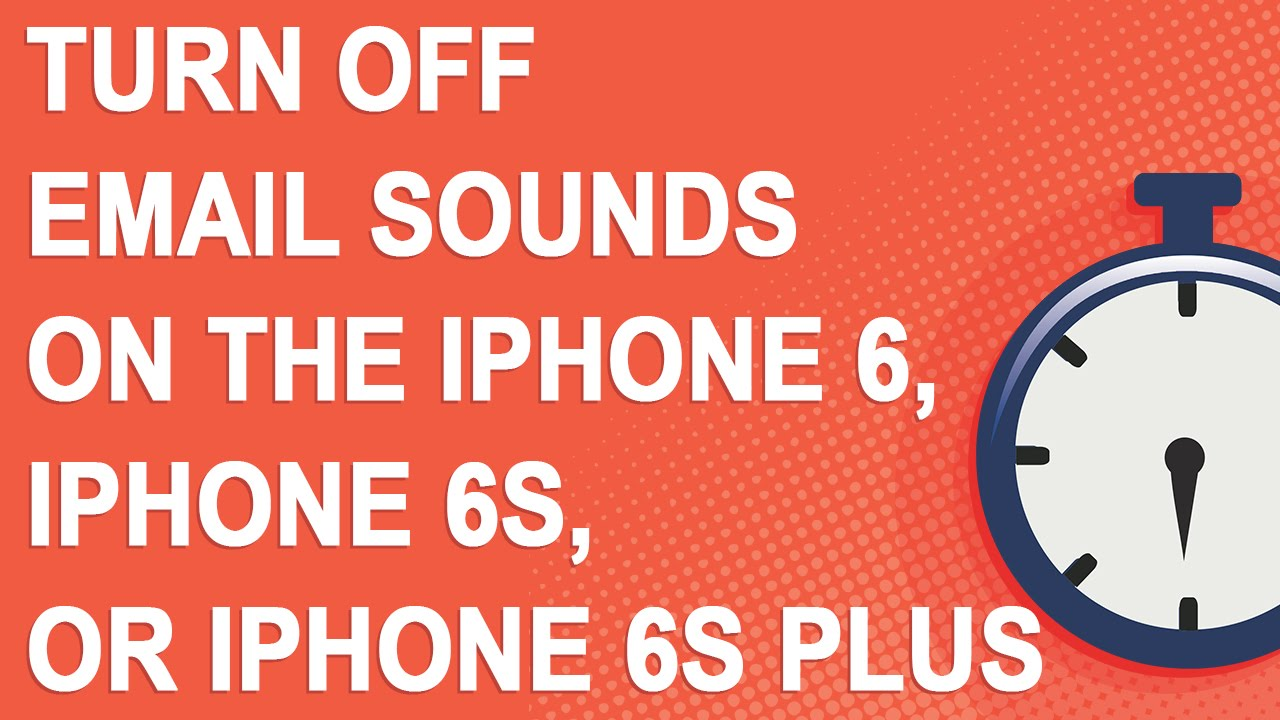 turn off iphone 6 turn email sounds on the iphone 6 iphone 6s or 4609