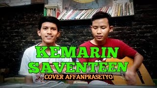 Gambar cover Kemarin - Seventeen (gitar akustic cover) by Affan Prasetyo / Give Away 1000 Subs