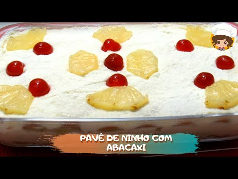 PAVÊ DE NINHO COM ABACAXI 🍍🍍(ESPECIAL DE NATAL) - MIL DELÌCÍAS NA COZINHA