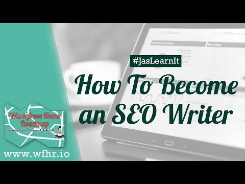 HOW TO BECOME AN SEO WRITER | #JASLEARNIT 027