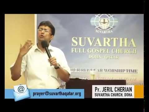 Inner Healing Messege By Pr Jeril Cherian Suvartha Church Doha 27 12 2014 Part 2