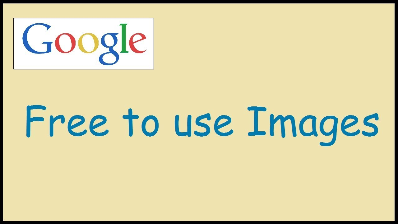 How To Search Free Images To Use On Google Youtube