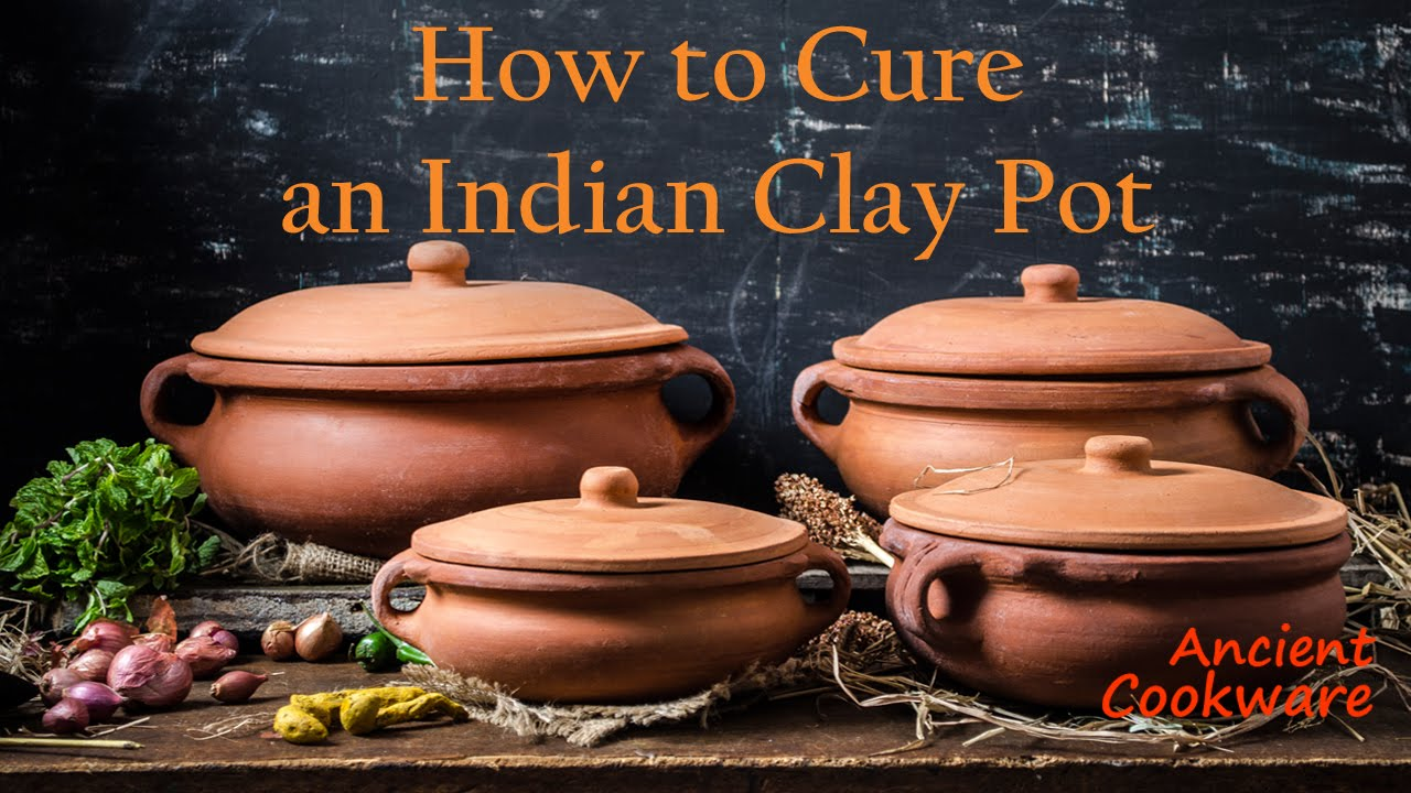 Ancient cookware how to cure an indian clay pot youtube - Why you should cook clay pots ...