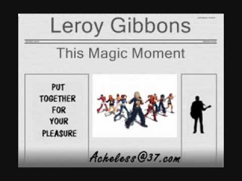 Leroy Gibbons - This Magic Moment