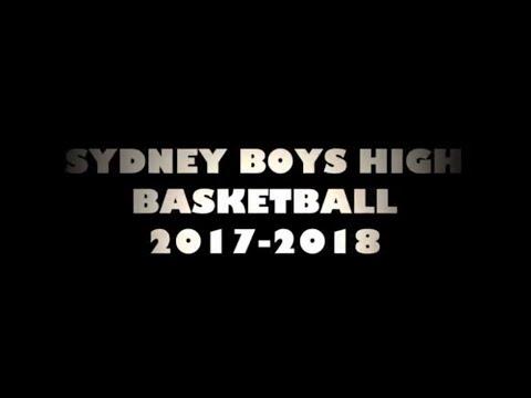 Sydney Boys High School Basketball Video 2017-2018