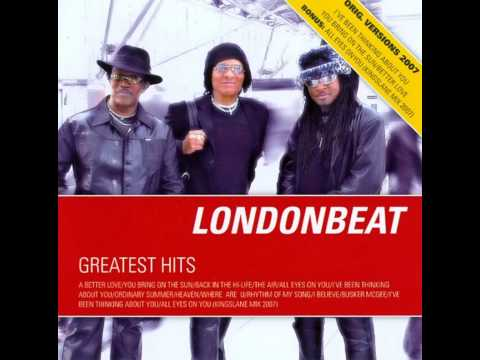 Londonbeat - Greatest Hits - A Better Love