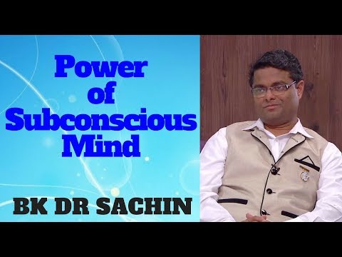 The Power Of Subconscious Mind | Bk Dr.Sachin (Powerful Class)