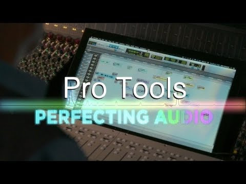 An Introduction to Pro Tools: Perfecting Audio