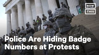 Police at Protests Are Concealing Their Identities | NowThis