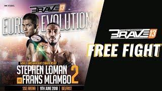 BRAVE 13: Stephen Loman Vs Frans Mlambo 2 - Full Fight