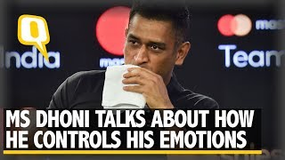 MS Dhoni On How He Controls His Emotions on the Cricket Field | The Quint