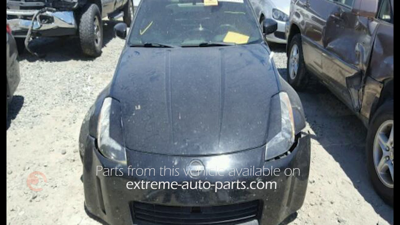 2003 nissan 350z parts for sale aa0623 youtube 2003 nissan 350z parts for sale aa0623 extreme auto parts vanachro Images