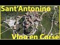 Découverte de Sant antonino en Corse