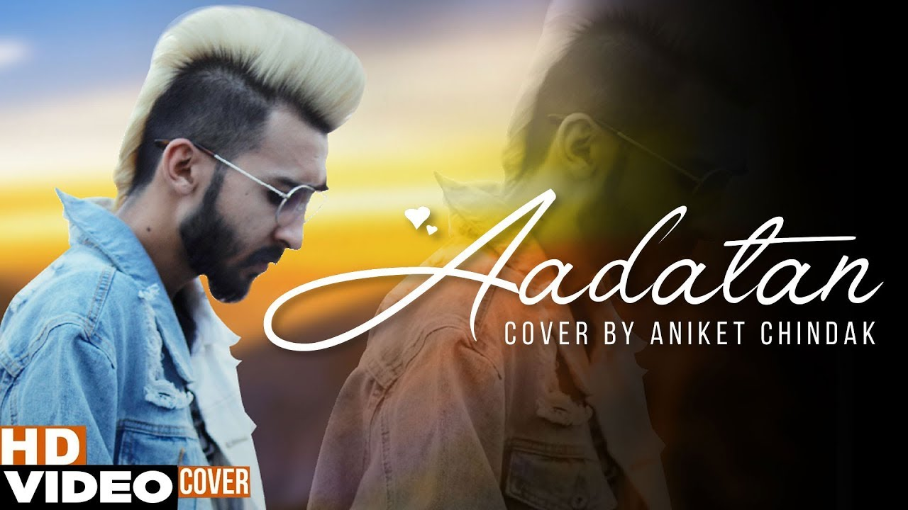 Aadatan (Cover Song) | Aniket Chindak | Exclusive Punjabi Song on NewSongsTV & Youtube | Speed Records