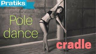 Pole Dance   Cradle   Beginner