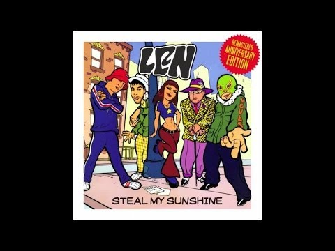Len - Steal My Sunshine (Remastered Anniversary Edition)