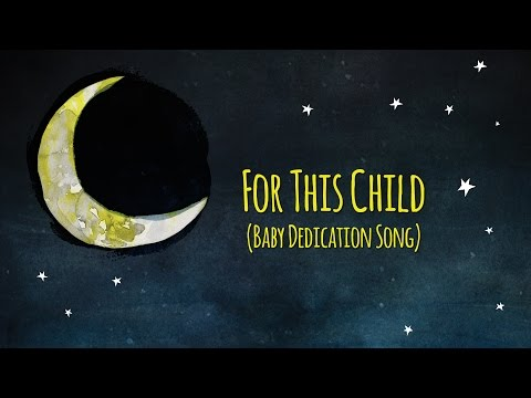 For This Child (Baby Dedication Song) Sleep Baby Sleep - Ken Blount