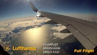 Lufthansa A320 Full Flight - Frankfurt to Birmingham (Airbus A320 Sharklets)