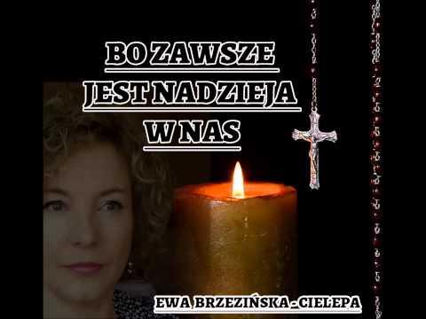 Bo zawsze jest nadzieja w nas - Ewa Brzezińska-Cielepa