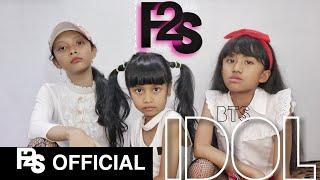 BTS 'IDOL' ( 방탄소년단) COVER F2S PARODY (두 플러스하나)