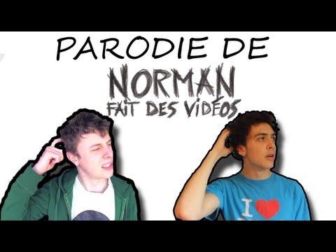 Parodie de Norman fait des vidéos