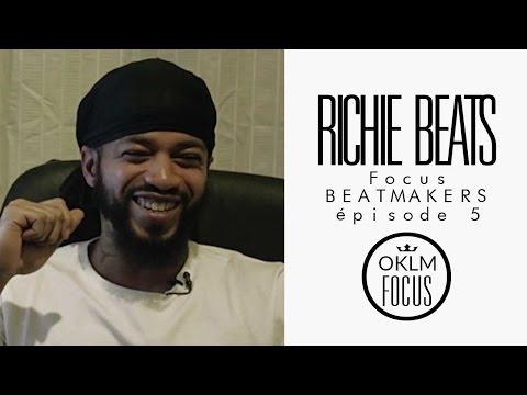 RICHIE BEATS (Beatmaker Booba, Joke, Mac Tyer..)  - OKLM Focus : Beatmakers