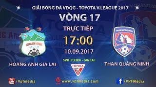 full   hong anh gia lai vs than quảng ninh   vng 17 toyota v league 2017
