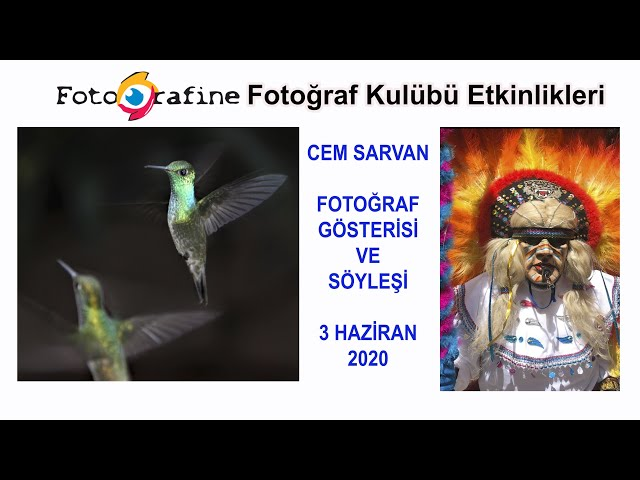 FOTOGRAFİNE Fotoğraf Kulübü Etkinliği - Cem Sarvan fotoğraf gösterisi ve söyleşi