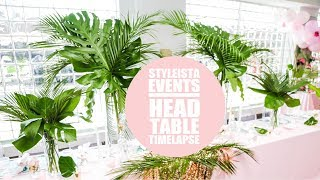 TROPICAL BRIDAL SHOWER EVENT TIMELAPSE: HEAD TABLE