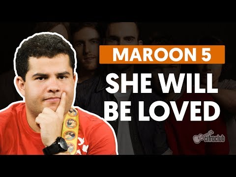 She Will Be Loved - Maroon 5 (aula de guitarra)