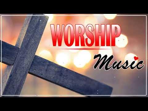 Best Praise & Worship Songs All Time - Best Christian Gospel Songs 2019 - Popular Gospel