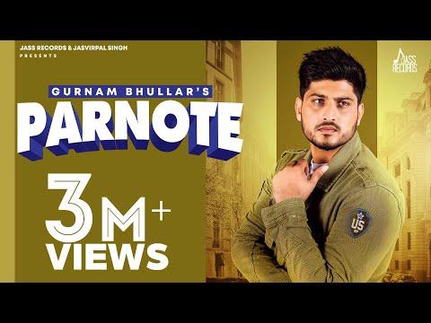 Parnote | Full Song | Gurnam Bhullar | Gill Raunta | New Punjabi Songs 2020 | Jass Records