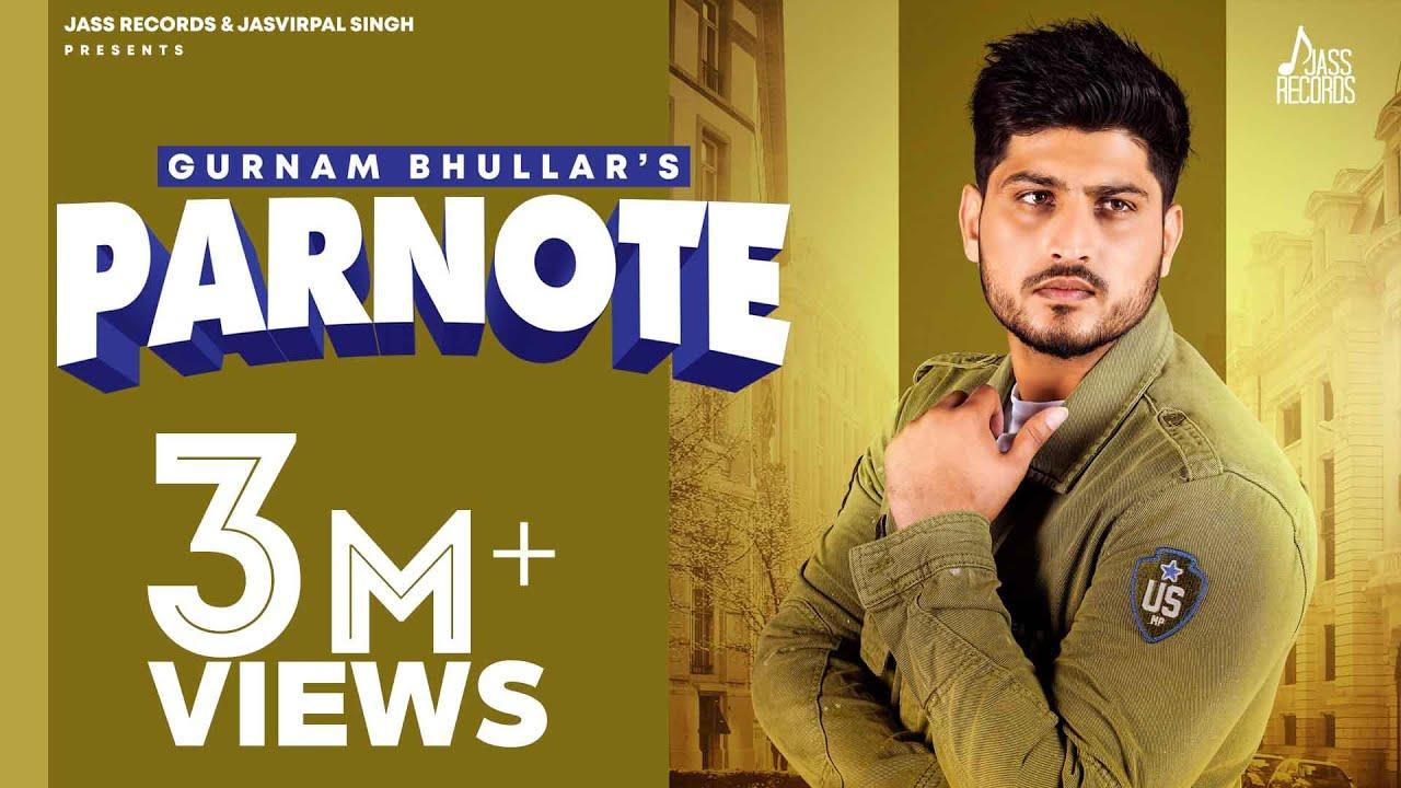 Parnote | (Full Song) | Gurnam Bhullar | Gill Raunta | New Punjabi Songs 2020 | Jass Records