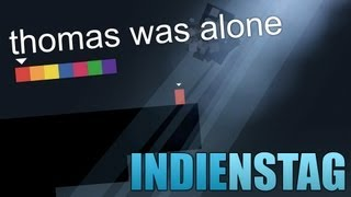 Failed Testsubject?! - Thomas was Alone | INDIENSTAG [HD|GERMAN|CAM]