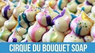 Cirque du Bouquet Soap | Royalty Soaps