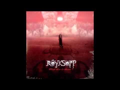 Röyksopp - What Else Is There? (Trentemøller Remix) [KRASH! EDIT]