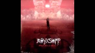 Röyksopp - What Else Is There? (Trentemøller Remix) [KRASH! EDIT]