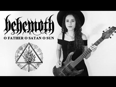 Behemoth - O Father O Satan O Sun! Guitar Cover | Noelle dos Anjos thumbnail