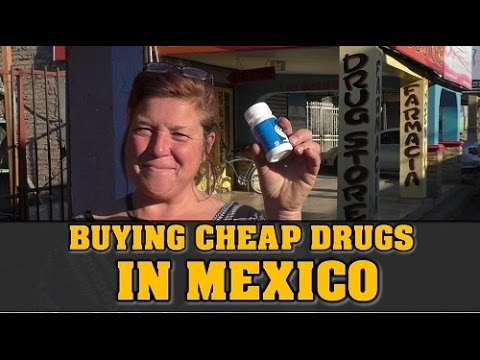 How to Buy Prescription Drugs in Mexico without a Prescription