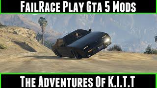 FailRace Play Gta 5 Mods The Adventures Of K.I.T.T