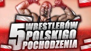 Baixar 5 Wrestlerów Polskiego Pochodzenia!